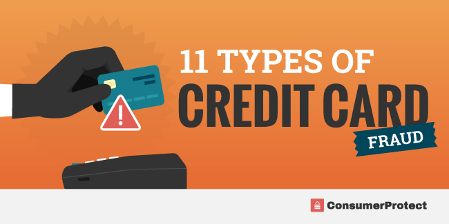 11 Common Types Of Credit Card Scams & Fraud | Consumer